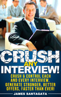 Crush Any Interview! ™